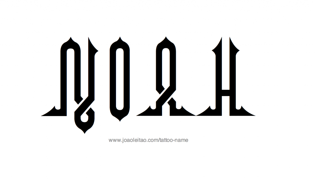 "The name ""Noah"" in tattoo-ready script."